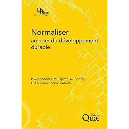 Normaliser au nom du développement durable (Update Sciences & technologies)