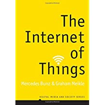 The Internet of Things (Digital Media and Society)
