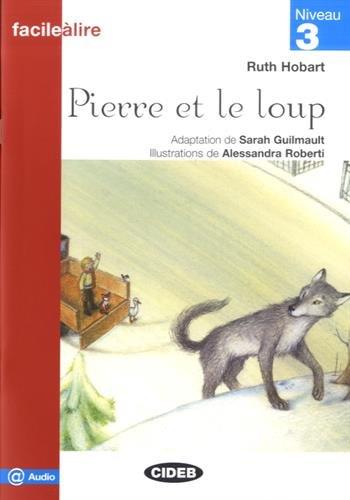 Pierre et le loup (Facile a lire)