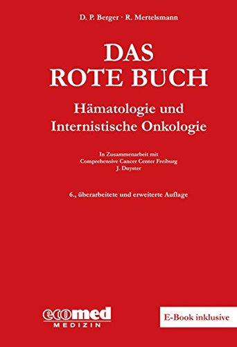 Das Rote Buch: Hämatologie und Internistische Onkologie