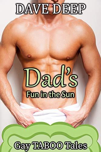 Dad's Fun in the Sun (Gay TABOO Tales Book 14) (English Edition)