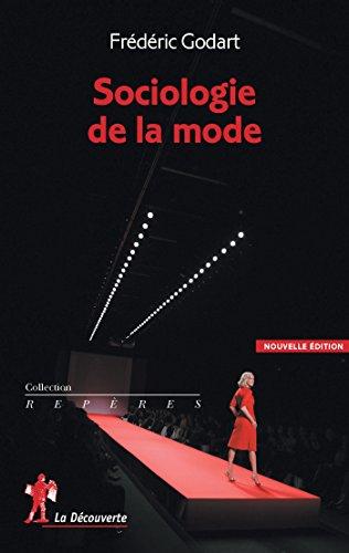 Sociologie de la mode (REPERES) par Frédéric GODART