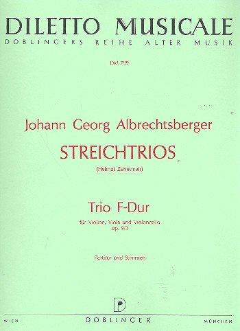 Streichtrio F-Dur opus.9,3 Partitur und Stimmen