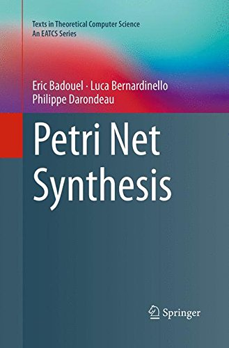 Petri Net Synthesis (Texts in Theoretical Computer Science. An EATCS Series)