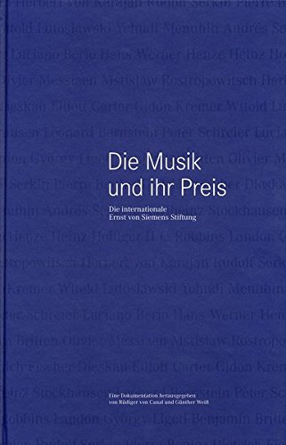 Die Musik und ihr Preis: die internationale Ernst-von-Siemens-Stiftung, eine Dokumentation über 20 Jahre Ernst-von-Siemens-Musikpreis (1973 - 1993) (ConBrio-Dokument)