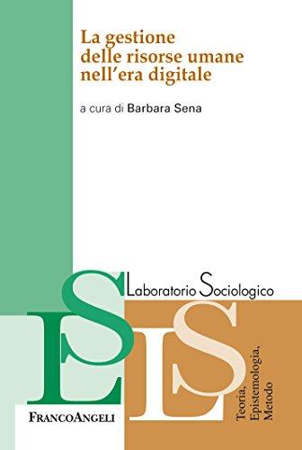 La gestione delle risorse umane nell'era digitale (Italian Edition) di VV. AA.