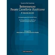 Intermezzo from <I>Cavalleria Rusticana</I> (Sounds of the Symphony Series) by Mascagni, Pietro, Starr, William, Constance (2000) Paperback