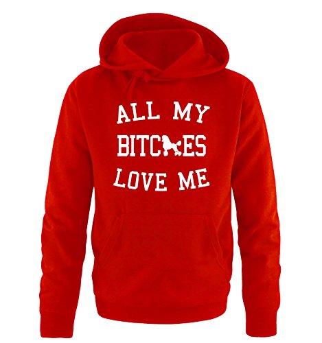 Comedy Shirts - ALL MY BITCHES LOVE ME - Uomo Hoodie cappuccio sweater - taglia S-XXL vari colori rosso / bianco