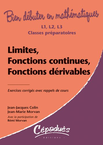 Limites, fonctions continues, fonctions drivables - Collection