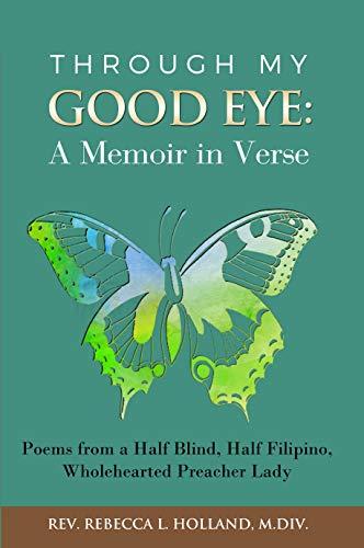 Descargar Libros Gratis Ebook Through My Good Eye: A Memoir in Verse PDF Online