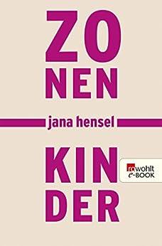 Zonenkinder (German Edition) by [Hensel, Jana]