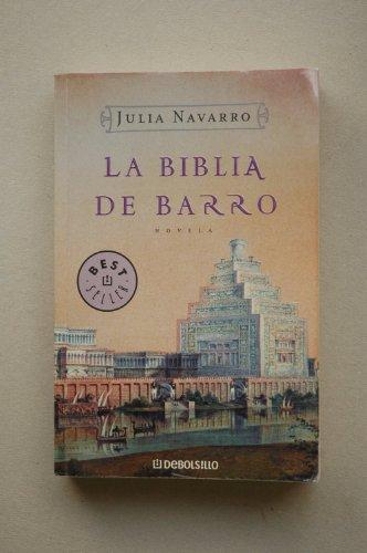 La biblia de barro / Julia Navarro