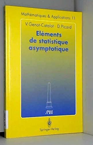 ELEMENTS DE STATISTIQUE ASYMPTOTIQUE par Dominique Picard
