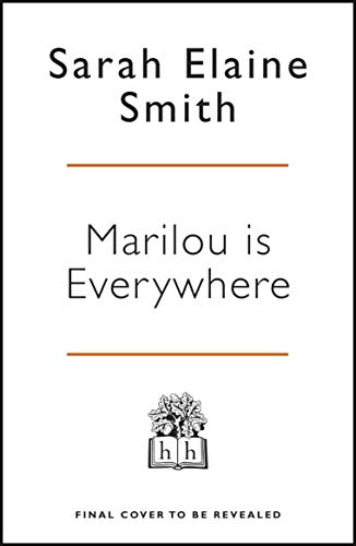Marilou is Everywhere (English Edition)