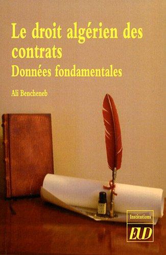 Le droit algérien des contrats : Données fondamentales