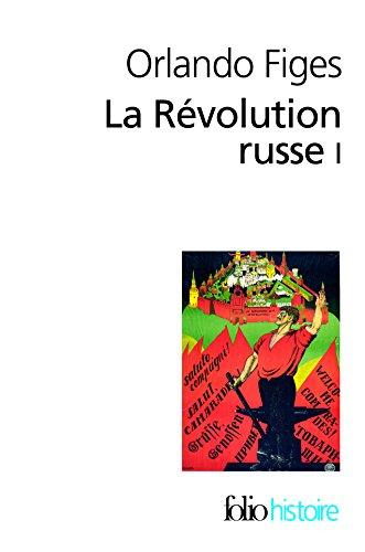 La Révolution russe (Tome 1): 1891-1924:la tragédie d'un peuple