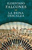 La Reina Descalza - Grijalbo - 01/01/2000