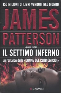 Il settimo inferno par Maxine Paetro, James Patterson