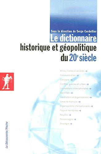 Le dictionnaire historique et géopoliti...