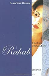 Eine Frau des Glaubens - Rahab