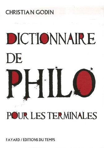 Dictionnaire de philo pour les terminales