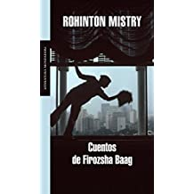 Cuentos de Firozsha Baag / Tales from Firozsha Baag (Literatura Mondadori / Mondadori Literature)