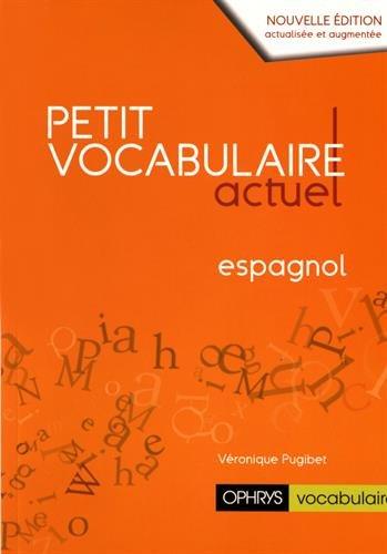 Petit vocabulaire actuel espagnol