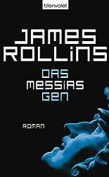 Das Messias-Gen: Roman (Die SIGMA-Force 5)