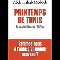 Printemps de Tunis : La Métamorphose de l'histoire