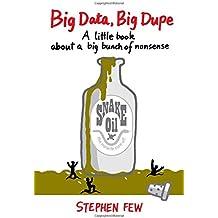 Big Data, Big Dupe