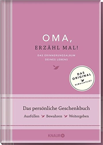 Oma, erzähl mal! | Elma van Vliet: Das Erinnerungsalbum deines Lebens