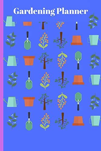 Gardening Planner: Journal For Garden Enthusiasts -