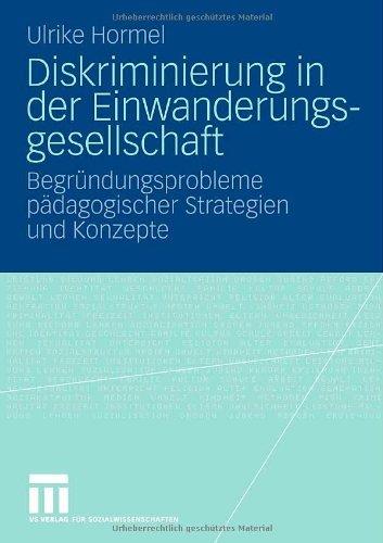 diskriminierung-in-der-einwanderungsgesellschaft-begrundungsprobleme-padagogischer-strategien-und-ko