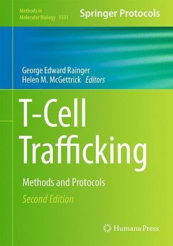 t-cell-trafficking-methods-and-protocols