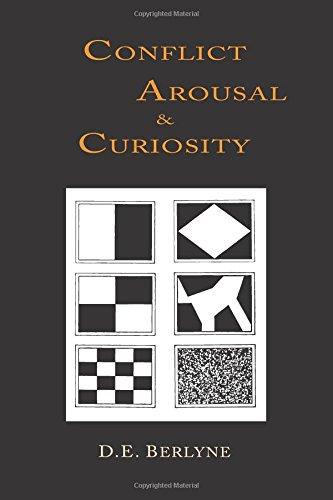 Conflict, Arousal and Curiosity por D. E. Berlyne