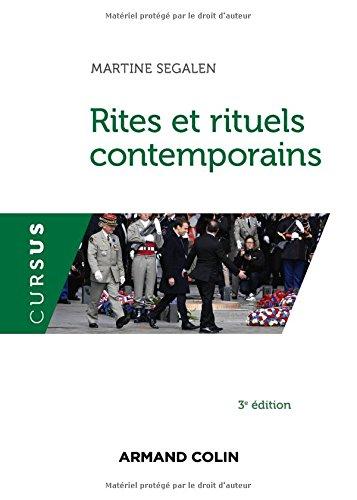 Rites et rituels contemporains - 3e éd. par Martine Segalen