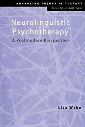 Neurolinguistic Psychotherapy: A Postmodern Perspective
