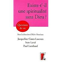 Existe-t'-il une spiritualité sans Dieu ?