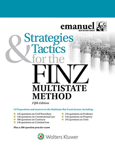 Strategies and Tactics for the FINZ Multistate Method (Emanuel Bar Review Series) (English Edition)