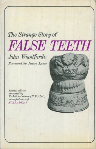 The strange story of false teeth.