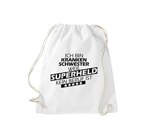 Shirtstown Sac de sport Ich bin Infirmière, parce que Superheld aucun Occupation est Blanc