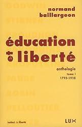 Education et liberté : Tome 1, 1793-1918