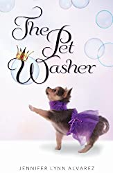 The Pet Washer (The Pet Washer Series Book 1)
