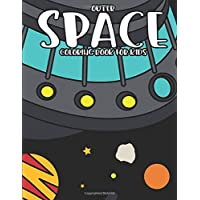 Outer Space Coloring Book for Kids: Children