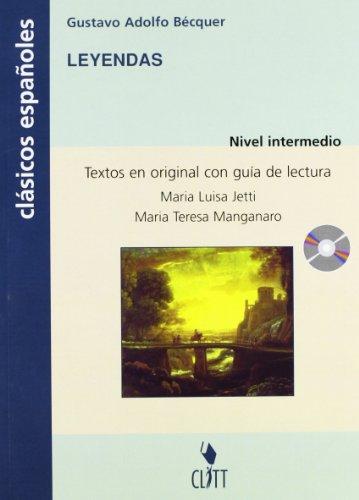 Leyendas. Clásicos españoles. Guía de lectura. Con CD Audio