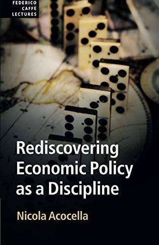 Rediscovering Economic Policy as a Discipline (Federico Caffè Lectures) por Nicola Acocella