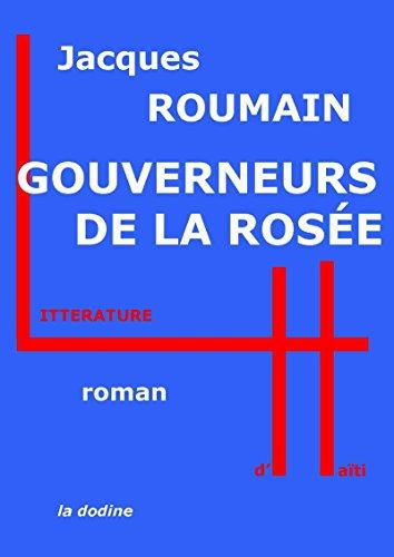 Gouverneurs de la rosée (Classiques d'Haïti) (French Edition) -