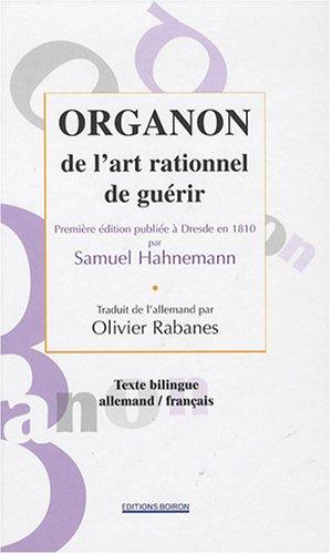 Organon de l'art rationnel de guérir : Edition bilingue français-allemand par Samuel Hahnemann