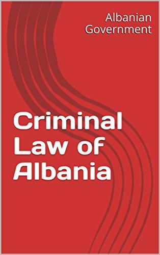 Criminal Law of Albania (English Edition)