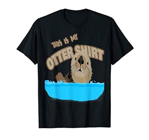 This is my Otter Tshirt Wasser Spruch Humor Kostüm Relax